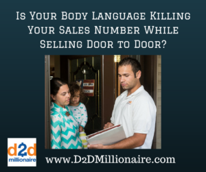 door to door sales, selling door-to-door, body language
