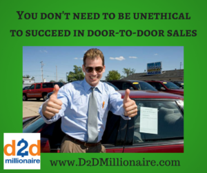 unethical sales, unethical sales practices, sales practices, door to door sales, selling door to door, marketing door to door, door to door marketing, sales tips, sales training