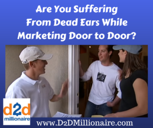door to door sales, door-to-door sales, sales tips, selling door to door, marketing door to door, dead ears, sales tips, sales, marketing